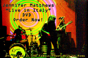 Jennifer Matthews Live at the Piper Club in Roma. Italy
